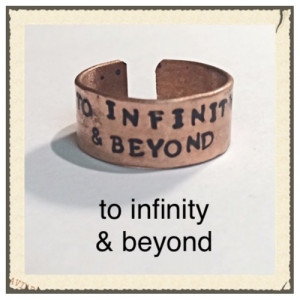 Buzz lightyear inspired quote, to infinity and beyond, copper ring