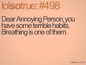 Quotes About Annoying People