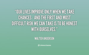 Walter Anderson Life Quote