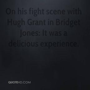 Colin Firth - On his fight scene with Hugh Grant in Bridget Jones: It ...