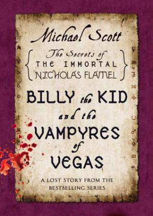 ... Vampyres of Vegas (The Secrets of the Immortal Nicholas Flamel #5.5