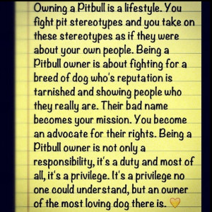 Owning a Pitbull is a lifestyle.