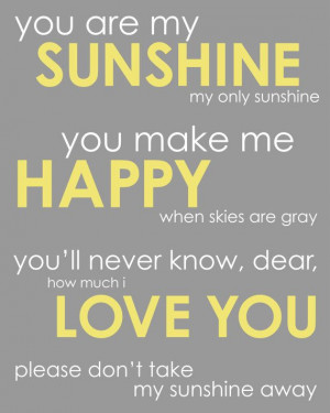 You Are My Sunshine Poster Print - Inspirational Quote/Song - 16x20 ...
