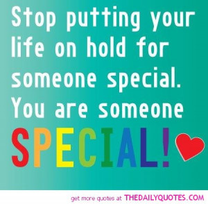 you are someone special quote nice beautiful sayings lovely quotes ...