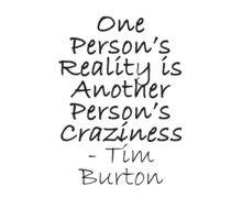 Tim Burton Quotes Craziness tim burton quote