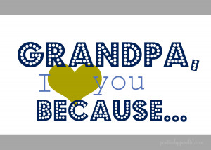 Grandpa I Love You Because (Horizontal)