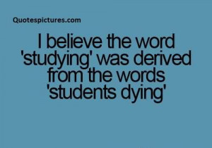 New Funny Facebook Quotes - Studying was derived from the word student ...