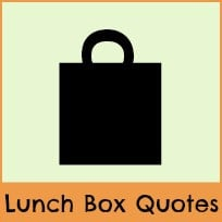 Quotes For Your Lunch Box