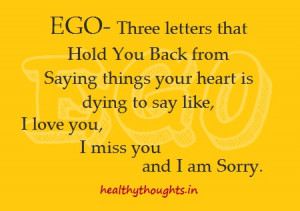 thought for the day-quotes-Ego-three letter word that holds you from ...