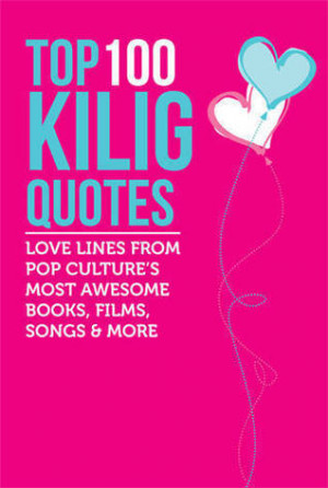 Top 100 Kilig Quotes: Love line's from Pop Culture's most awesome ...