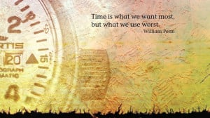 Home » Quotes » William Penn Time Quotes Wallpaper