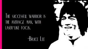 Bruce Lee on success... stay focused!