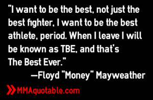 Floyd Mayweather Quotes