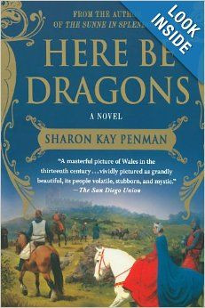 Here Be Dragons: Sharon Kay Penman: 9780312382452: Amazon.com: Books