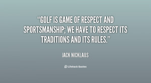 Jack Nicklaus Golf Quotes