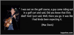 quote-i-was-out-on-the-golf-course-a-guy-came-riding-out-in-a-golf ...