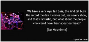More Pat Mastelotto Quotes