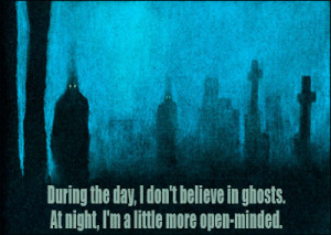 Ghosts quote