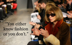 anna wintour fashion quote vogue