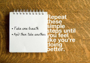 relax and breathe quotes | Take a deep breath. Concentrate on nothing ...