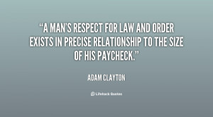 quote-Adam-Clayton-a-mans-respect-for-law-and-order-72477.png