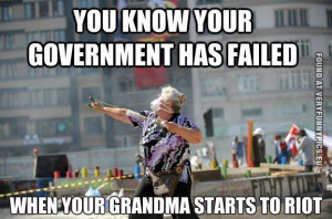 You know your goverment have failed when