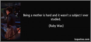 Quotes On Being a Mother Is Hard