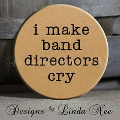 ... Marching Band, Drums, Saxophone, Clarinet, Flute, Drum Quote - Magnet