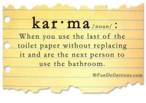 Karma will get you