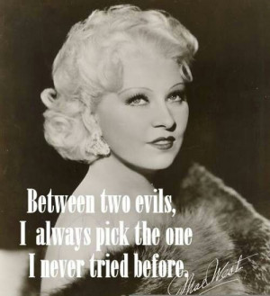 mae west quotes and sayings | Added: July 12, 2013 | Image size ...