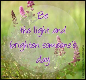 Brighten someone's day!