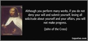 many works, if you do not deny your will and submit yourself, losing ...