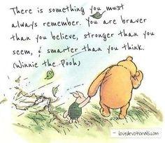 Gotta love a bit of Winnie the Pooh wisdom... More