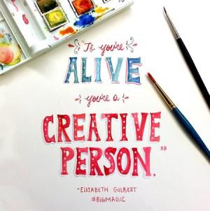 Quotes From Elizabeth Gilbert's Big Magic   POPSUGAR Smart Living