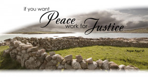 Famous Quotes and Sayings about Justice - If you want peace, work for ...