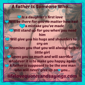 Father Is Someone Who Will Never Give Up On You..