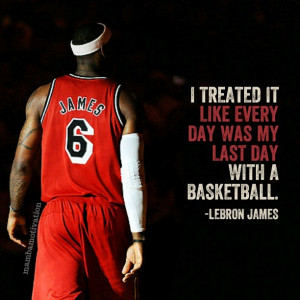 Quote by NBA player LeBron James (2x NBA champion, 4x NBA MVP).