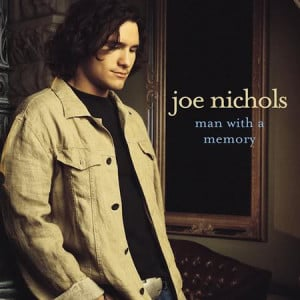 Joe Nichols - Man With A Memory