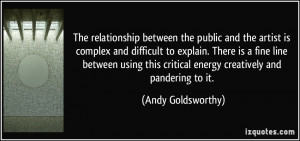 More Andy Goldsworthy Quotes