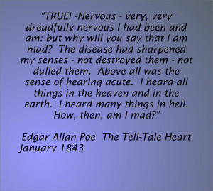 EDGAR ALLAN POE QUOTES THE TELL TALE HEART