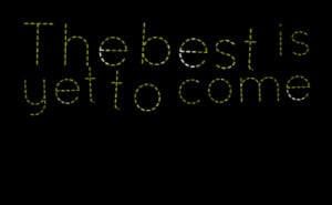 3574-the-best-is-yet-to-come_380x280_width.png