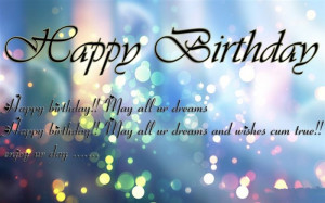 Happy Birthday! May All Our Dreams… Happy Birthday! May All Our ...