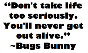 tags bugs bunny life quotes