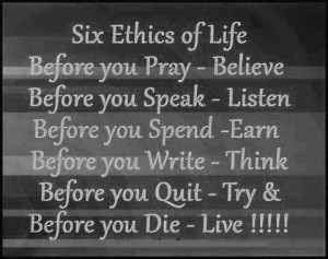 Follow these ethics rules and your life will be happy and easy!