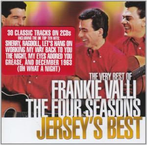 The Very Best of Frankie Valli & The Four Seasons: Jerseys Best