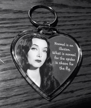 Morticia Addams Quote Keychain Addams Family