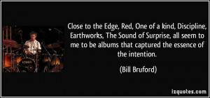 More Bill Bruford Quotes