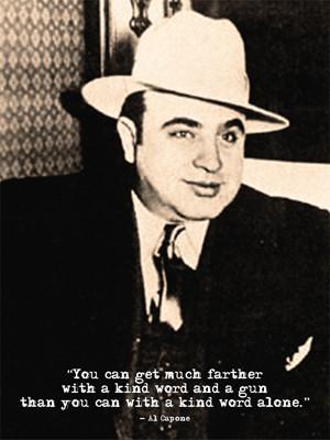 al capone quotes vote early and vote often al capone once in the ...