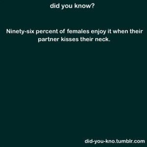 ... kissing techniques and preferences and 96 % of the women rated neck