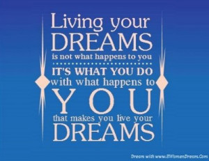 ... do just one thing that will take you one step closer to your dream